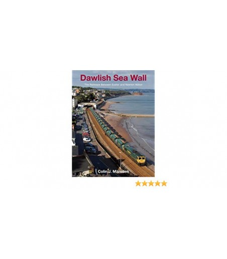 Dawlish Sea Wall: The Railway between Exeter and Newton Abbot
