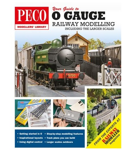 O Your Guide to O Gauge Modelling: Including the Larger Scales (Peco Modellers Library)
